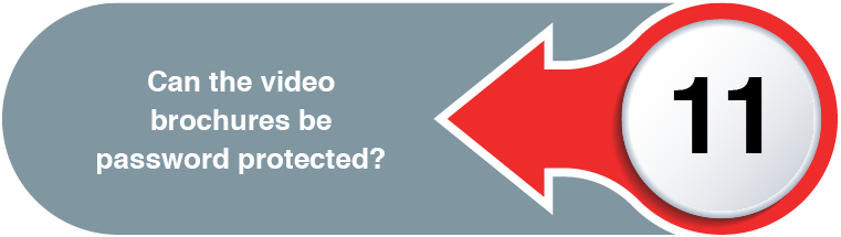 Video Brochures Direct - FEATURES & BENEFITS WEB QUESTIONS11